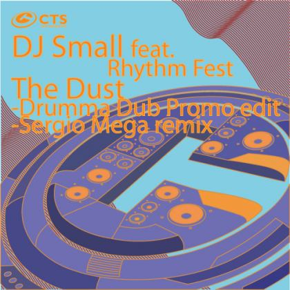 DJ Small feat. Rhythm Fest - The Dust